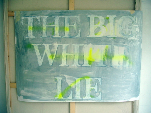 the big white lie-oil on paper,'05